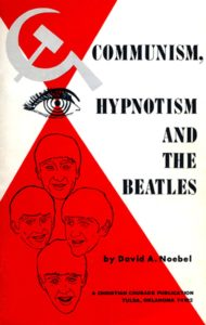 Communism Hypnotism and the Beatles