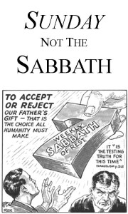 Sunday not the Sabbath