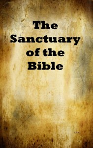 The Sanctuary of the Bible