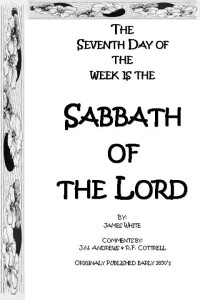 The Seventh Day of the Week is the Sabbath of the Lord