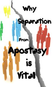 why-separation-from-apostasy-is-vital-cover